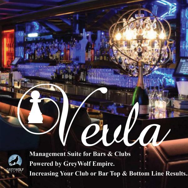 Vevla for clubs and bar